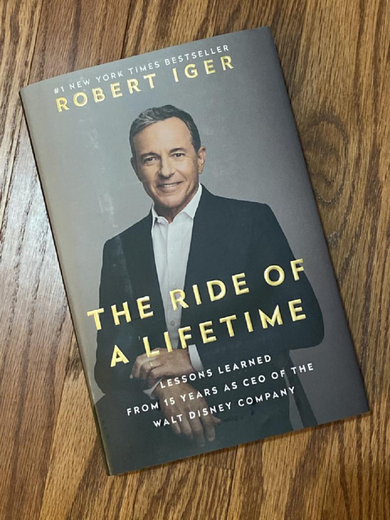 The Ride of a Lifetime, by Bob Iger (رحلة العمر)